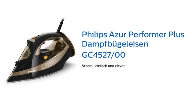 Philips Azur Performer Plus Dampfbügeleisen GC4527/00 Video 3